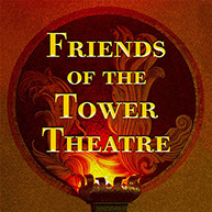 Friends of the Tower Theatre